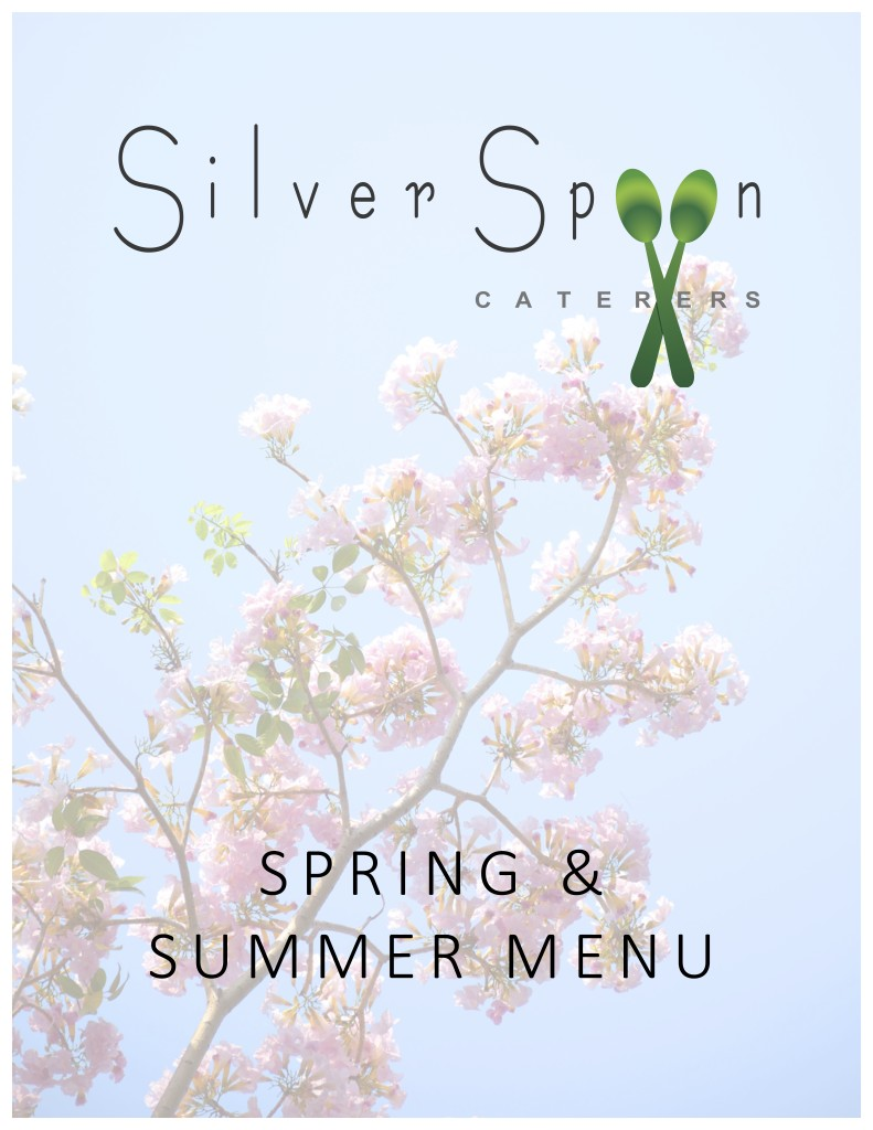 Silver Spoon Caterers Spring Summer 2016 - Page 1